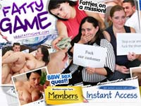 Fatty Game! Crazy missions with lots of hardcore BBW sex involved and film the results! Doing their shrink, fucking a totally random guy, getting a massage and seducing the masseur and more!